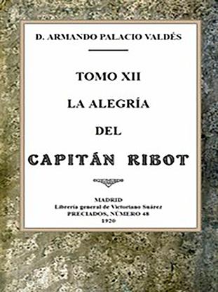 Imagen de La alegría del capitán Ribot por Armando Palacio Valdés