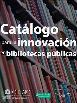Imagen de Catálogo para la innovación en bibliotecas públicas