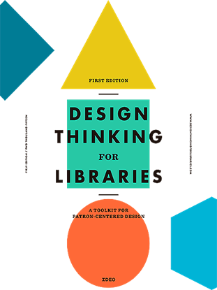 Imagen de DESIGN THINKING  FOR  LIBRARIES