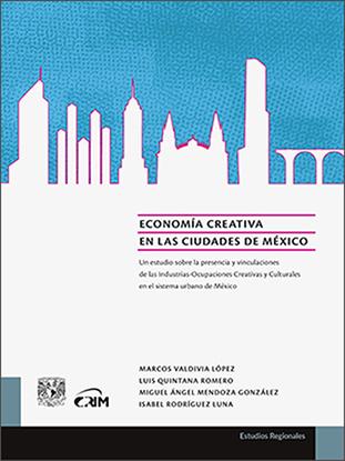 Imagen de Economía creativa en las ciudades de México.