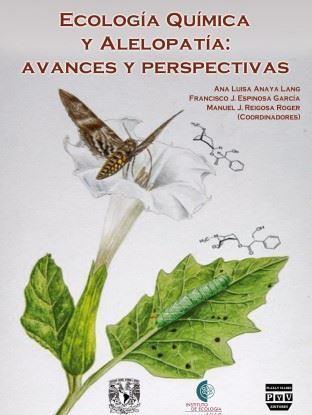 Picture of Ecología química y alelopatía: avances y perspectivas / Anaya Lang Ana Luisa
