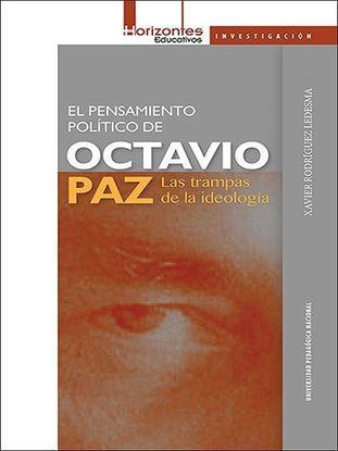 Picture of El pensamiento político de Octavio Paz: las trampas de la ideología
